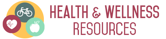 Health and Wellness Resources
